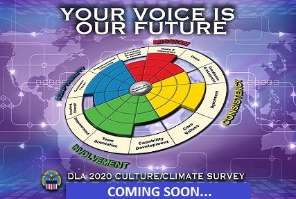 The 2020 DLA Culture Climate Survey is scheduled to start October 9, 2020.