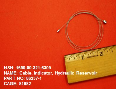 Main Photo - 1650-003216309, P/N 86237-1 : CABLE, INDICATOR, HYDRAULIC RESERVOIR