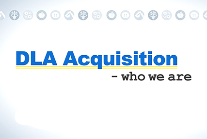 Hear from DLA employees about what it means to be acquisition professionals