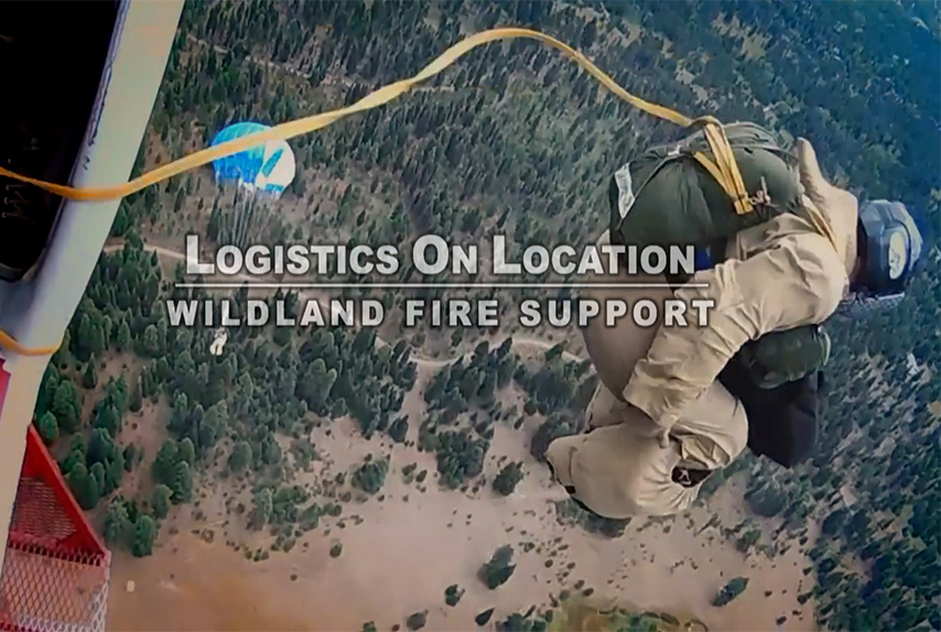 Logistics on Location: Wildland Firefighter support