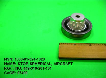 1680-015241323, P/N 449-310-201-101 : STOP, SPHERICAL, AIRCRAFT