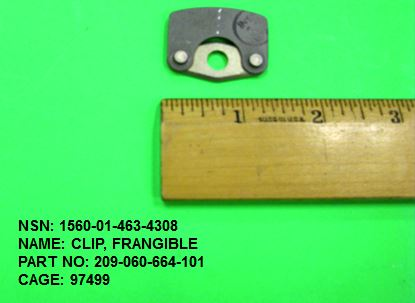 1560-014634308, P/N 209-060-664-101 : CLIP, FRANGIBLE
