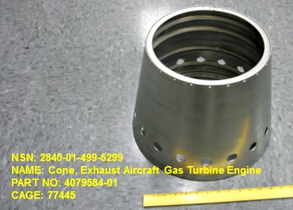 2840-014995299, P/N 4079584-01: CONE, EXHAUST AIRCRAFT GAS TURBINE ENGINE