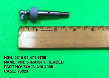 5315-014716708, P/N 74A231310-1005 : PIN, STRAIGHT, HEADED