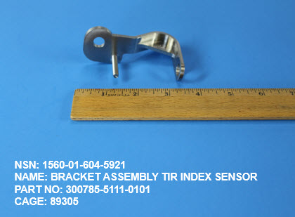 1560-016045921, P/N 300785-5111-0101 : BRACKET ASSEMBLY TIR INDEX SENSOR
