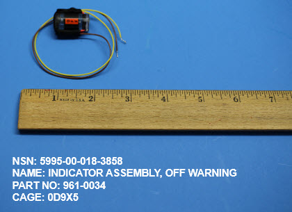 5995-000183858, P/N 961-0034 : INDICATOR ASSEMBLY, OFF WARNING