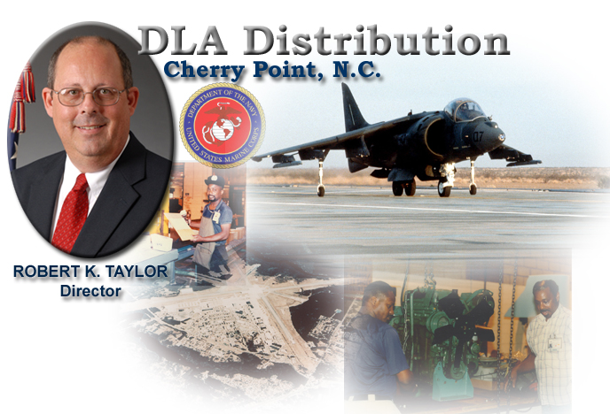 Image of DLA Distribution, Cherry Point, N.C. with Image of Director Robert K. Taylor