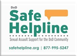Safe Helpline graphic with phone number: 877-995-5247 and link to website at www.safehelpline.org